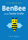 BenBee and the Teacher Griefer: The Kids Under the Stairs Cover Image