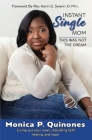 Instant Single Mom: This Was Not The Dream Cover Image