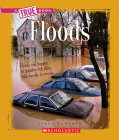 Floods (A True Book: Earth Science) Cover Image