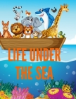 Life Under The Sea: Ocean Kids Coloring Book (Super Fun Coloring Books For Kids) Cover Image