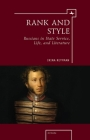 Rank and Style: Russians in State Service, Life, and Literature (Ars Rossica) Cover Image