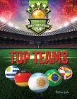Top Teams: The Road to the World's Most Popular Cup Cover Image