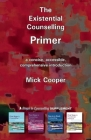 The Existential Counselling Primer (Counselling Primers) Cover Image