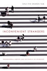 Inconvenient Strangers: Transnational Subjects and the Politics of Citizenship (Intersectional Rhetorics) Cover Image