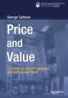 Price and Value: A Guide to Equity Market Valuation Metrics Cover Image