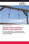 Estado Dual o anómico: efectos corrumpentes Cover Image