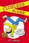 Clueless McGee Gets Famous! Cover Image