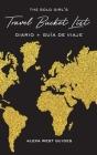 The Solo Girl's Travel Bucket List - Diario y Guía de Viaje Cover Image