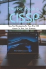 The Big Book Of CISSP: Tips And Strategies To Pass The CISSP Exam On Your First Attempt: Official Isc2 Guide To The Cissp Cbk Reference Cover Image