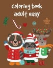 coloring book adult easy: Christmas Coloring Pages for Boys, Girls, Toddlers Fun Early Learning Cover Image