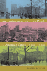 The Environment and the People in American Cities, 1600s-1900s: Disorder, Inequality, and Social Change Cover Image