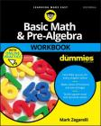 Basic Math and Pre-Algebra Workbook for Dummies (For Dummies (Lifestyle)) Cover Image