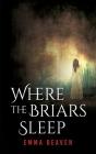 Where The Briars Sleep Cover Image