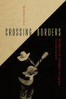 Crossing Borders: My Journey in Music Cover Image