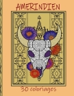 Amérindien: 30 coloriages /anti-stress /motifs indiens Cover Image