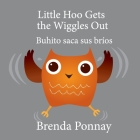 Little Hoo Gets the Wiggles Out / Buhito saca sus bríos Cover Image
