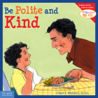 Be Polite and Kind (Learning to Get Along®) Cover Image