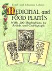 Medicinal and Food Plants: With 200 Illustrations for Artists and Craftspeople (Dover Pictorial Archives) Cover Image
