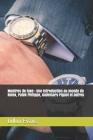 Montres de luxe: Une introduction au monde de Rolex, Patek Philippe, Audemars Piguet et autres Cover Image