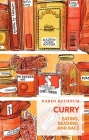 Curry: Eating, Reading, and Race (Exploded Views) Cover Image