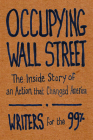Occupying Wall Street: The Inside Story of an Action That Changed America Cover Image