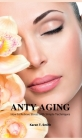 Anty Aging: How to Relieve Stress with Simple Techniques Cover Image