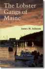 The Lobster Gangs of Maine Cover Image