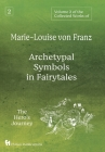 Volume 2 of the Collected Works of Marie-Louise von Franz: Archetypal Symbols in Fairytales: The Hero's Journey Cover Image