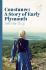 Constance: A Story of Early Plymouth Cover Image