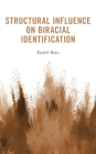 Structural Influence on Biracial Identification Cover Image