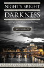 Night's Bright Darkness: A Modern Conversion Story Cover Image
