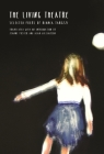 The Living Theatre (Lannan Translations Selection) Cover Image