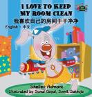 I Love to Keep My Room Clean: English Chinese Bilingual Edition (English Chinese Bilingual Collection) Cover Image