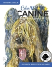 Color Me Canine (Herding Group): A Coloring Book for Dog Owners of All Ages Cover Image