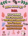 Mein Name ist Runa Ich werde der Spionage und der Färbung von Tieren und Pflanzen beschuldigt: Ein perfektes Geschenk für Ihr Kind - Zur Fokussierung Cover Image