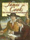 James Cook: The Pacific Coast and Beyond (In the Footsteps of Explorers) Cover Image