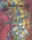 iKanDee DOODLES Coloring Book: Three Of A Kind Cover Image