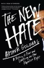 The New Hate: A History of Fear and Loathing on the Populist Right Cover Image