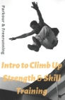 Intro To Climb Up Strength & Skill Training: Parkour & Freerunning Cover Image