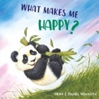 What Makes Me Happy? (What Makes Me Feel?) Cover Image