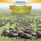 Migrating Animals: Use Place Value Understanding and Properties of Operations to Add and Subtract (Rosen Math Readers) Cover Image