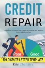 Credit Repair: Learn How to Protect Your Financial Freedom and Improve Your Credit Score Fast Cover Image
