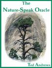 The Nature-Speak Oracle [With 60 Full-Color Oracle Cards] Cover Image