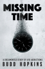 Missing Time: A Documented Study of UFO Abductions Cover Image
