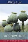 The Opium Habit (Esprios Classics) Cover Image