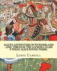 Alice's adventures in Wonderland: and, through the looking-glass & what Alice found there. By: Lewis Carroll, illustrations By: John Tenniel: (Childre Cover Image
