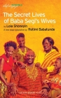 The Secret Lives of Baba Segi's Wives (Oberon Modern Plays) Cover Image