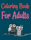 Coloring Book For Adults: Groovy Owls Coloring Book Cover Image