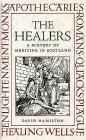 The Healers: A History of Medicine in Scotland Cover Image