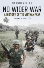 No Wider War: A history of the Vietnam War Volume 2: 1965–75 Cover Image